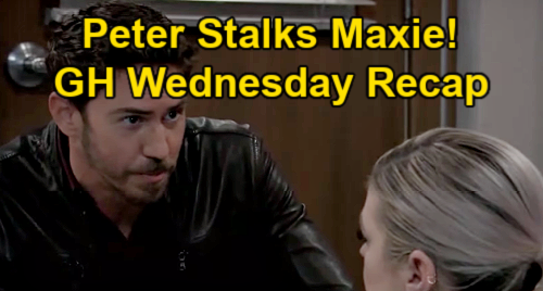 General Hospital Spoilers: Wednesday, March 24 Recap – Peter's Stalks Maxie - Nina Lets Bitter Widow Carly Be Miserable