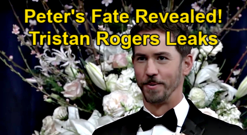 General Hospital Spoilers: Will Peter Exit or Be Redeemed? – Tristan Rogers Leaks Behind-the-Scenes Wes Ramsey Details