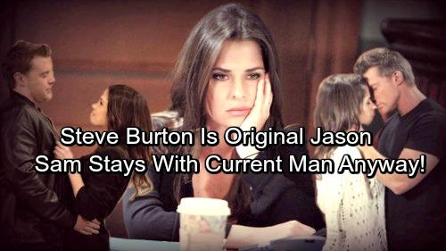 General Hospital Spoilers: Sam Chooses Love Over History – Steve Burton Revealed as Original Jason, Sam Stands by Current Man Anyway