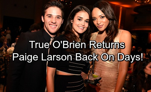 Days of Our Lives Spoilers: Paige Larson Returns – True O'Brien Reprising DOOL Role