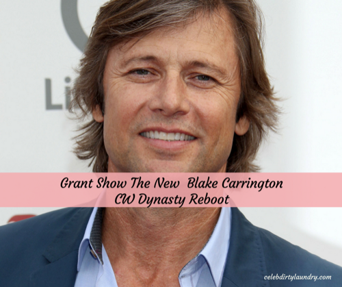 Dynasty Reboot Coming To The CW: Grant Show Cast As Blake Carrington