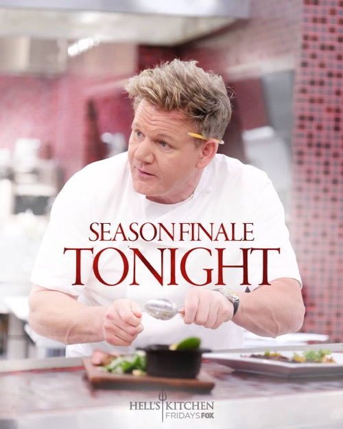 "Hell's Kitchen Finale Recap 02/08/19: Season 18 Episode 15 and 16 ""Winner Chosen"""