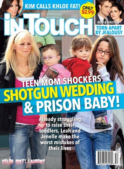 In Touch: Teen Mom Shockers, Shotgun Wedding & Prison Baby