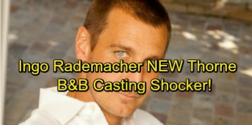 The Bold and the Beautiful Spoilers: GH Star Ingo Rademacher Cast as Thorne Forrester on B&B, Replaces Winsor Harmon