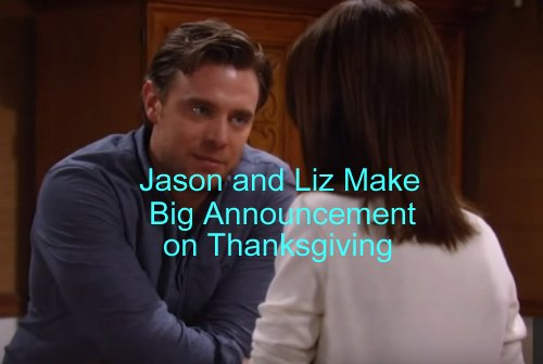 General Hospital (GH) Spoilers: Jason and Liz Shocking Thanksgiving Announcement – Is Liz Pregnant?
