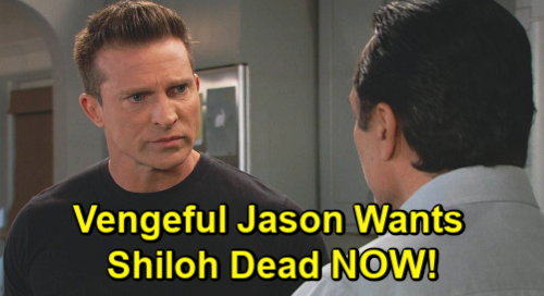 General Hospital Spoilers: Jason Wants Shiloh Dead NOW – Should Stone Cold Protect Sam and Get Revenge?