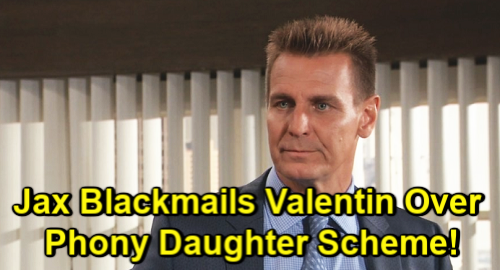 General Hospital Spoilers: Jax Discovers Sasha Bombshell, Blackmails Valentin