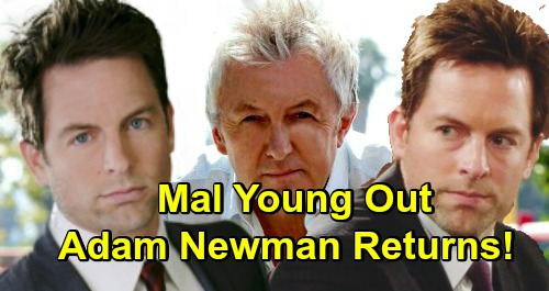 The Young and the Restless Spoilers: Adam Newman's Return Opens - Mal Young Exits Y&R