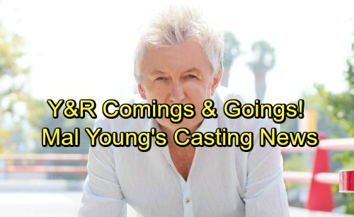 The Young and the Restless Spoilers: Mal Young's Casting News – Comings and Goings – Special Guests and More
