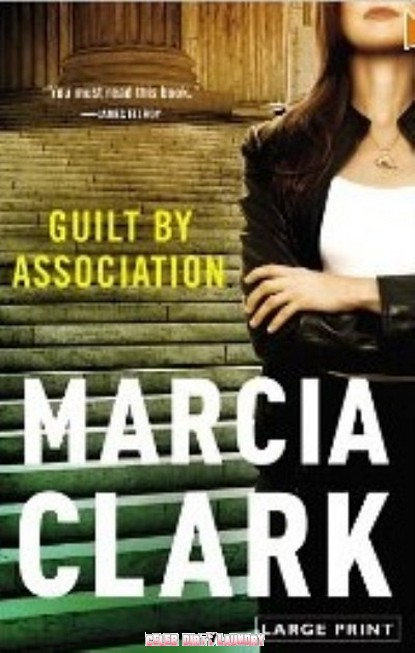 O.J. Simpson's Prosecutor Marcia Clark Back In The News With 'Guilt by Association'