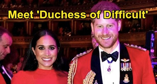 Meghan Markle Called 'Duchess Of Difficult' and 'Me-Gain' By Royal Staff - Terrible Palace Nicknames Show Unpopularity