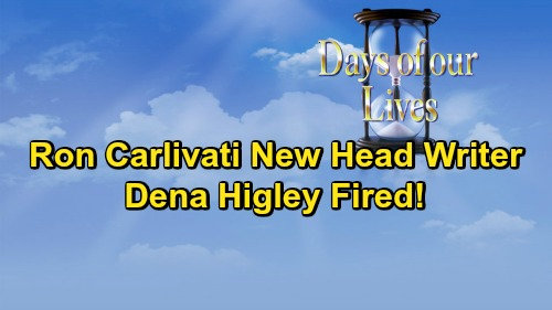 Days of Our Lives Spoilers: Ron Carlivati Named New Head Writer, Dena Higley Fired – Good News for DOOL's Future