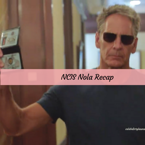 """NCIS: New Orleans Recap 4/4/17: Season 3 Episode 20 """"NOLA Confidential"""""""