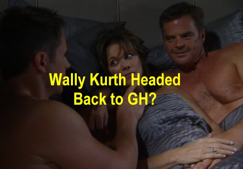 General Hospital (GH) Spoilers: Ned Ashton Back to Port Charles with Wally Kurth Off Contract at DOOL?