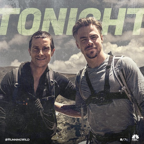 "Running Wild with Bear Grylls Recap 6/25/18: Season 4 Episode 5 ""Derek Hough"""