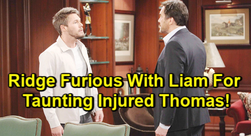 The Bold and the Beautiful Spoilers: Liam Rages at Unconscious Thomas, Insists Deadly Crisis Is Karma – Papa Ridge Fights Back
