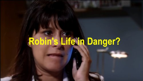 General Hospital (GH) Spoilers: Helena Dead, Robin Life in Danger? Will Anna and Robert Save Their Daughter?