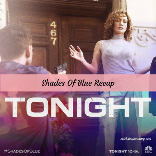 "Shades of Blue Recap 3/19/17: Season 2 Episode 3 ""Ghost Hunt"""