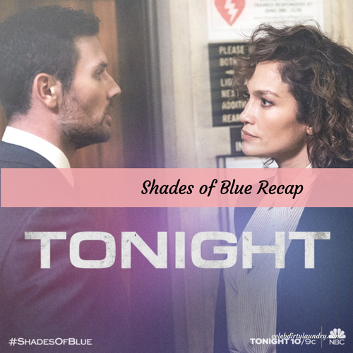 "Shades of Blue Recap 4/9/17: Season 2 Episode 6 ""Fracture"""