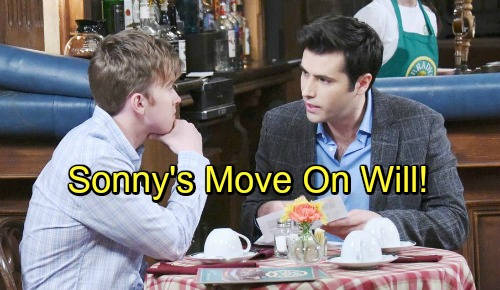Days of Our Lives Spoilers: Sonny Makes A Move On Will - Strikes As Relationship With Paul Crumbles
