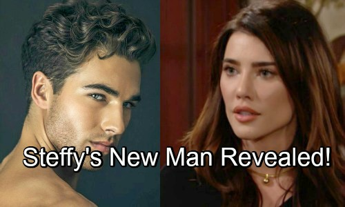 The Bold and the Beautiful Spoilers: Steffy's Hot New Boyfriend Revealed - Liam and Bill Seethe With Envy