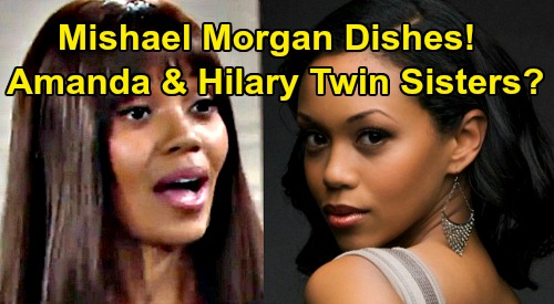 The Young and the Restless Spoilers: Amanda and Hilary Twin Sisters – Mishael Morgan Dishes on Possible Family Connection?