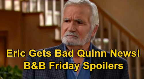 The Bold and the Beautiful Spoilers: Friday, September 11 - Eric Hears Bad Quinn News - Brooke & Katie Realize They've Been Played