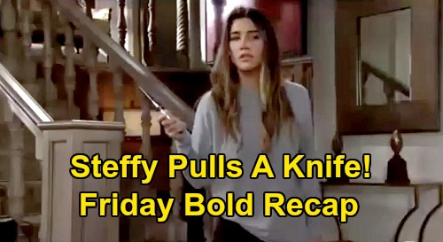 The Bold and the Beautiful Spoilers: Friday, September 25 Recap - Steffy Pulls A Knife On Loved Ones - Ridge Disarms Daughter