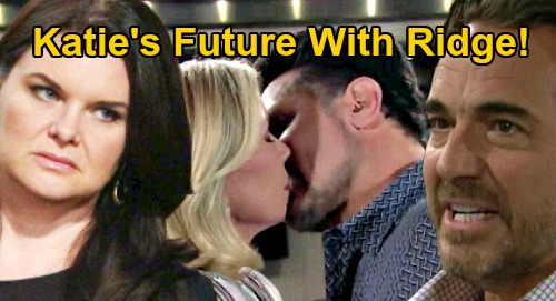 The Bold and the Beautiful Spoilers: Is Katie's Future With Ridge - Finished With Bill, Needs a New Man?