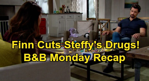 The Bold and the Beautiful Spoilers: Monday, August 10 Recap - Finn Tells Steffy No More Pain Pills - Shauna's Divorce Lie