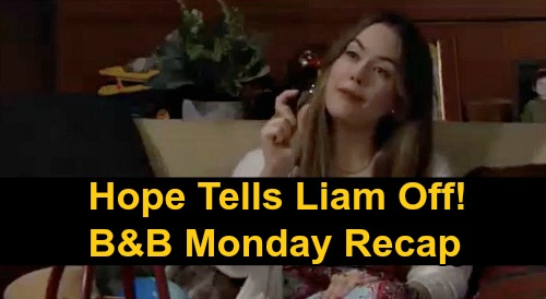The Bold and the Beautiful Spoilers: Monday, October 19 Recap - Thomas Endorses Finn & Steffy - Hope Tells Liam How It Is