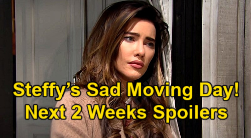 The Bold and the Beautiful Spoilers Next 2 Weeks: Steffy's Sad Moving Day – Paternity Truth Revealed – Marriage Proposal Shocker