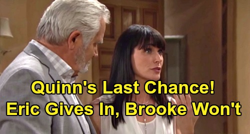 The Bold and the Beautiful Spoilers: Quinn's Probation, Eric's Absolute Last Chance – Can She Pass Test When Brooke Fights Back?