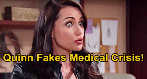 The Bold and the Beautiful Spoilers: Quinn Fakes Medical Crisis – Takes Page Out of Sally's Playbook to Win Eric Back?