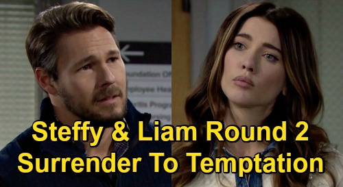 The Bold and the Beautiful Spoilers: Steffy & Liam Can't Resist Round Two, Surrender to Temptation – Get Caught in the Act?