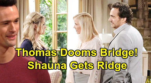 The Bold and the Beautiful Spoilers: Thomas' Reform Ruins Ridge & Brooke Reunion – Dad Forced Back To Shauna?