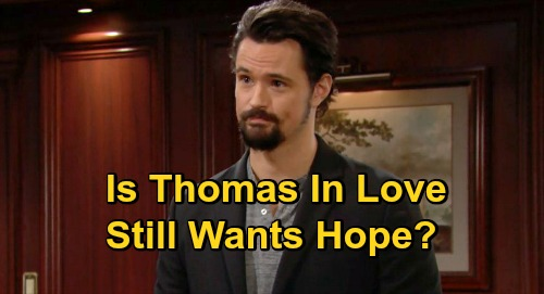 The Bold and the Beautiful Spoilers: Thomas Needs A Real Romantic Partner - But Is He Still Pining After Hope?