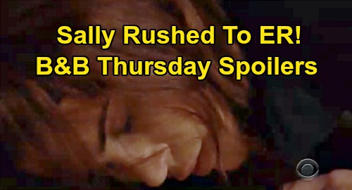The Bold and the Beautiful Spoilers: Thursday, July 30 - Sally's ER Shocker - Liam Shocked Bill's Responsible - Steffy Downplays Pain