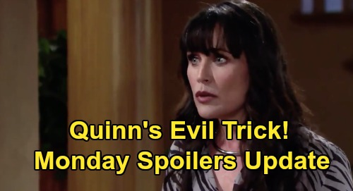 The Bold and the Beautiful Spoilers Update: Monday, August 10 – Brooke's Steamy Surprise Ruined – Quinn's Evil Trick