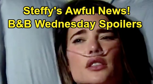 The Bold and the Beautiful Spoilers: Wednesday, July 29 - Steffy's Awful News - Sally Passes Out Pleading With Wyatt
