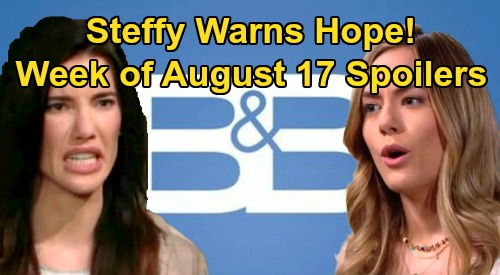 The Bold and the Beautiful Spoilers: Week of August 17 – Finn Alarming House Call – Steffy Tells Hope Back Off Kelly – Shauna & Ridge Bond