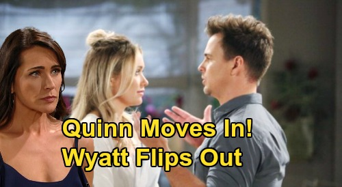 The Bold and the Beautiful Spoilers: Wyatt Flips Out as Quinn Moves In – Flo's Offer for Homeless Mom Causes Major Drama