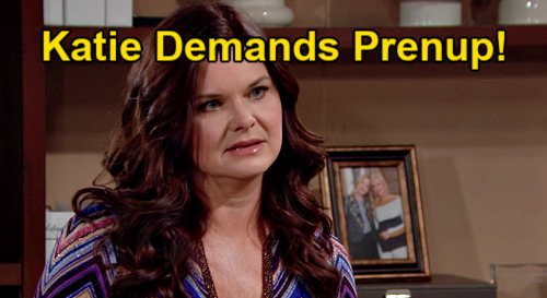 The Bold and the Beautiful Spoilers: Katie Demands Marriage Prenup With Bill - Imposes Penalties For Cheating?