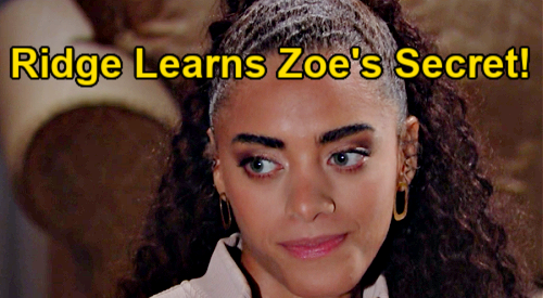 The Bold and the Beautiful Spoilers: Ridge Finds Out Zoe's Cheating Secret – Threatens to Spill to Carter After Zende Betrayal
