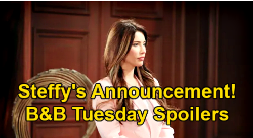 The Bold and the Beautiful Spoilers: Tuesday, February 23 - Steffy Announces She's Done With Liam For Good