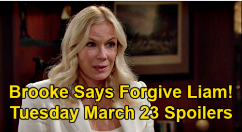 The Bold and the Beautiful Spoilers: Tuesday, March 23 – Bill's Advice for Liam – Brooke Pushes Hope to Save Marriage
