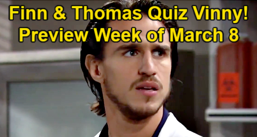 The Bold and the Beautiful Spoilers: Week of March 8 Preview - Thomas & Finn Demand Truth From Vinny - Steffy's Baby Paternity