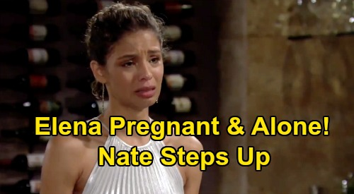The Young and the Restless Spoilers: Elena Alone & Pregnant - Nate Declares Love, Promises To Raise Baby Even if Devon's Dad?