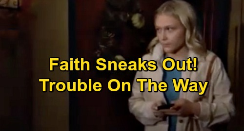 The Young and the Restless Spoilers: Faith Struggles, Heads Down Treacherous Path - Bad Outcome Ahead