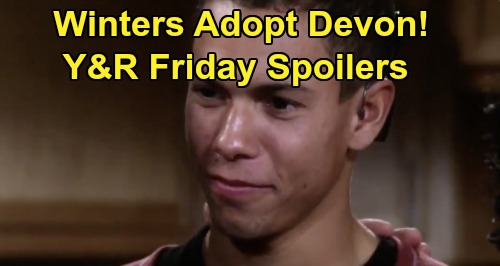 The Young and the Restless Spoilers: Friday, May 22 - Drucilla & Neil Adopt Devon - Gloria Hit With Restraining Order